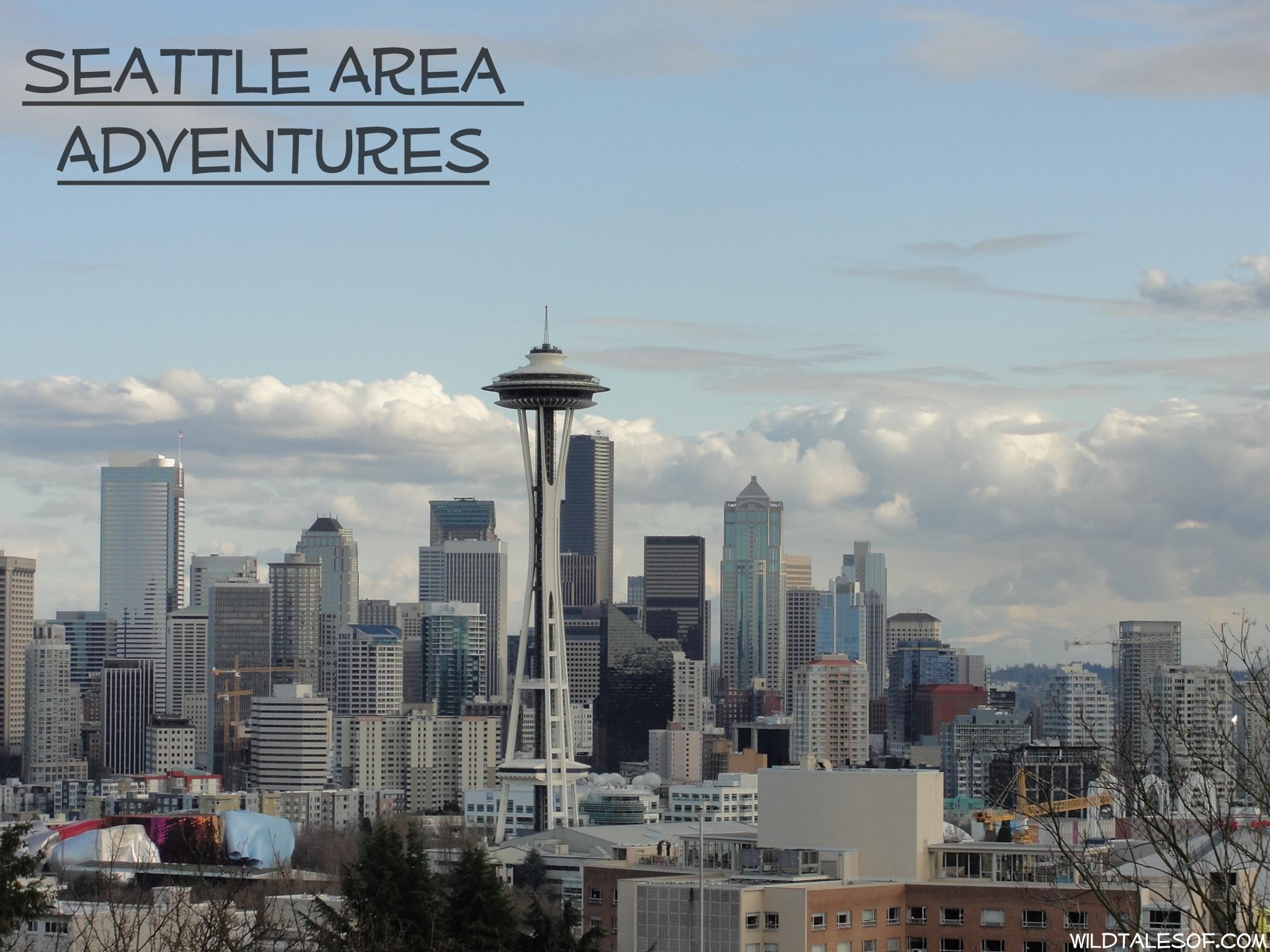 Seattle Area Adventures | WildTalesof.com