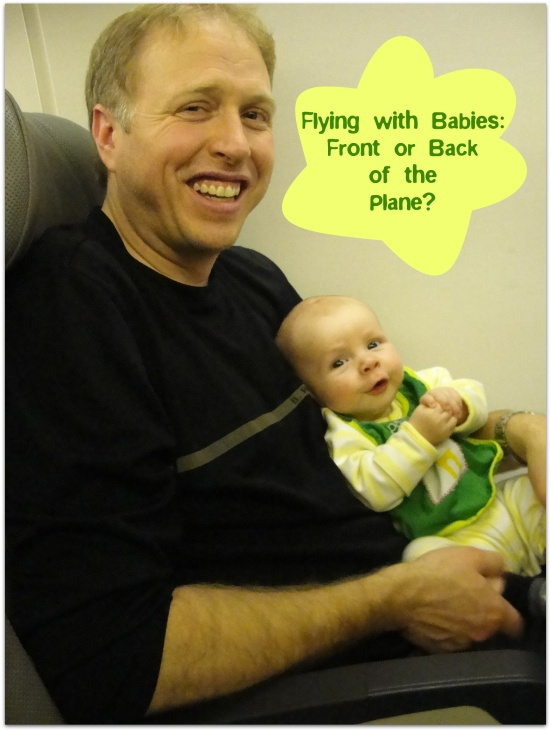 Flying with Babies: Front or Back of the Plane? | WildTalesof.com
