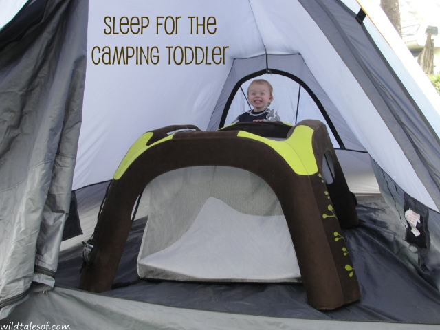 Sleep for the Camping Toddler | WildTalesof.com