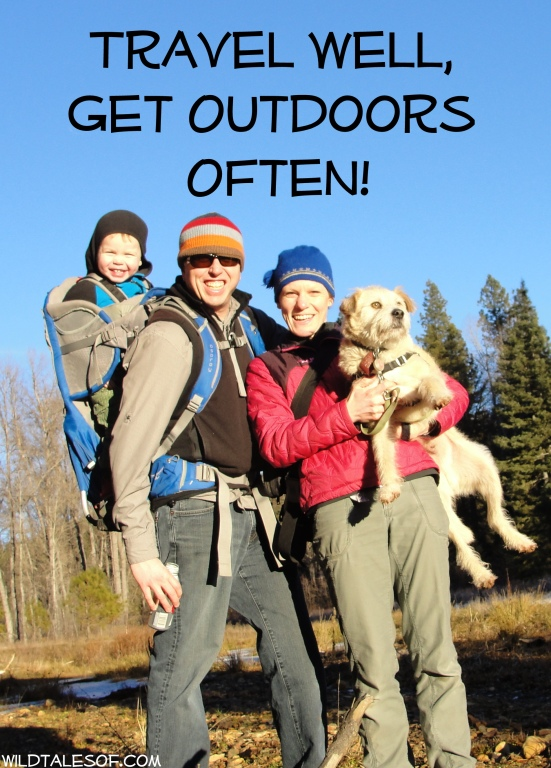 Travel Well, Get Outdoors Often: 9 Ideas to Plan an Adventurous Year | WildTalesof.com
