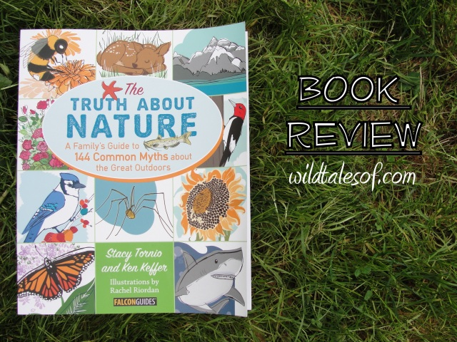 Book Review: The Truth about Nature |WildTalesof.com