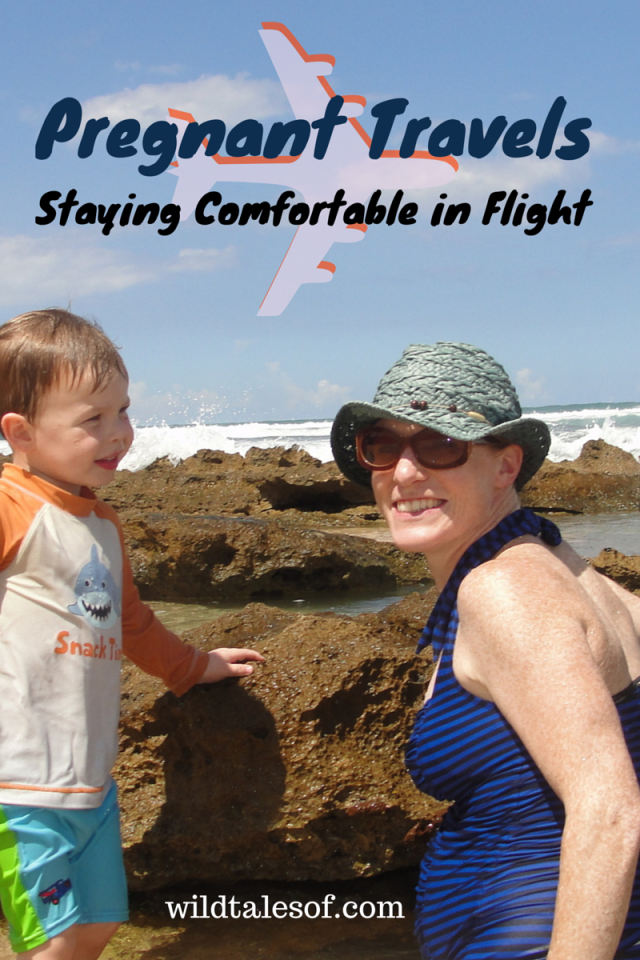 Flying While Pregnant: Ideas on Staying Comfortable in Flight | WildTalesof.com
